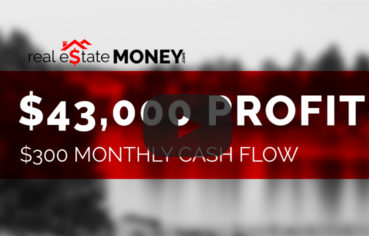 $43,000 Real Estate Deal Closed With $300 Monthly Cash Flow